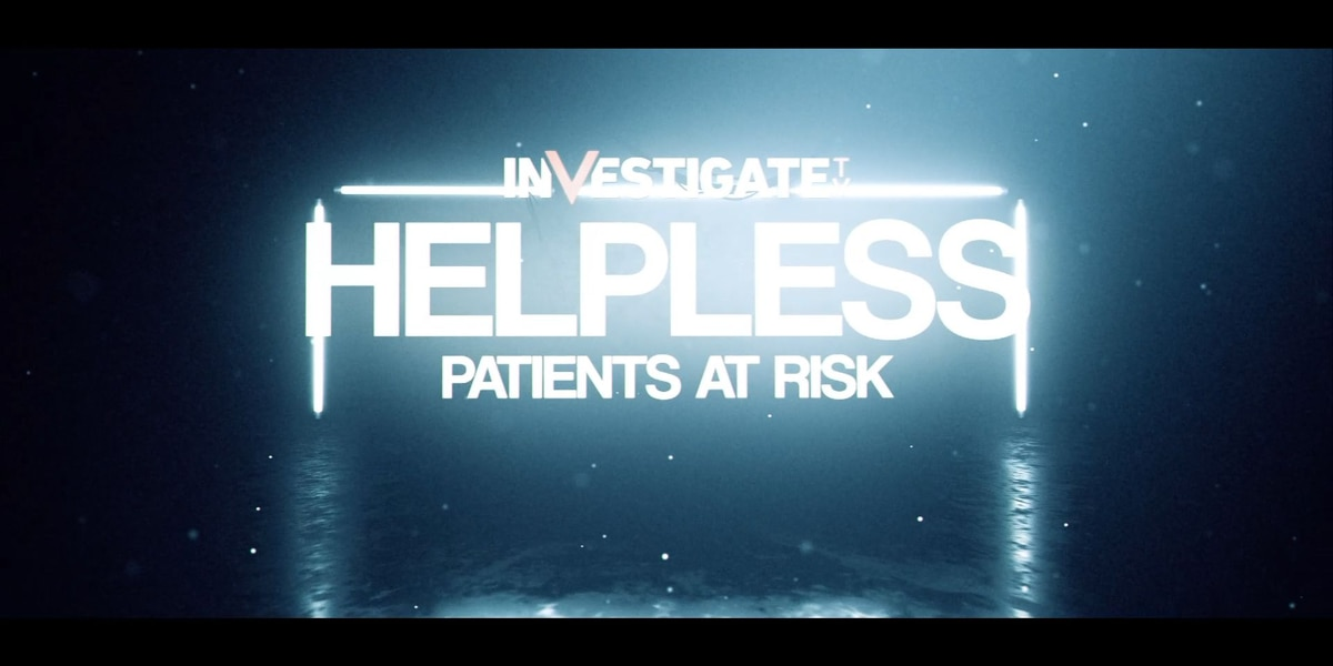 Helpless: Patients at Risk Documentary
