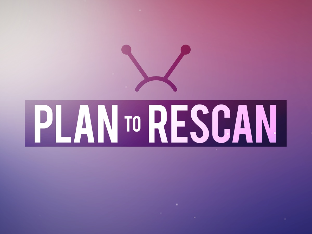 Make a Plan to Rescan!