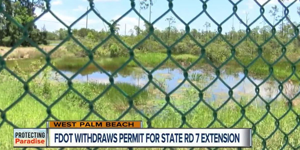 FDOT withdraws permit for controversial State Road 7 extension in Palm Beach County