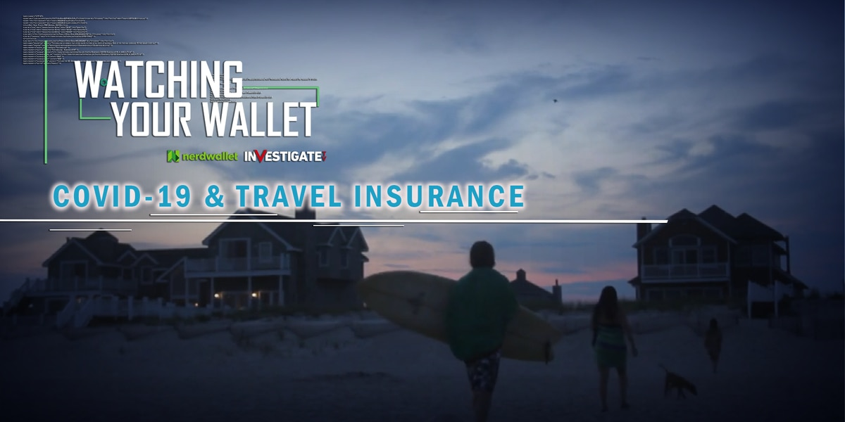 Watching Your Wallet: COVID-19 and Travel Insurance